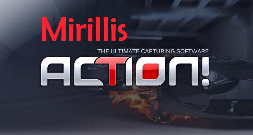 Mirillis Action Activation Key
