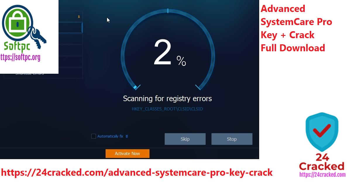 Advanced SystemCare Pro Key + Crack